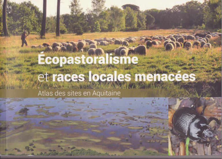 Ecopastoralisme et races locales menacées : Atlas des sites en Aquitaine